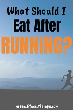 What Should I Eat After Running? - Welcome to Green's Fitness Therapy Best Food For Runners, Runners Food, Nutrition For Runners, Diet And Nutrition, After Running, How To Start Running, Running Tips, How To Run Faster, Healthy Diet Tips