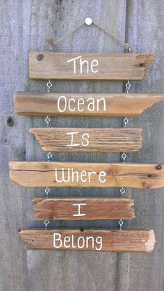 Different wording, but I love the idea - Driftwood Sign The ocean is where I belong by TreasureJunkieTiff, $34.99