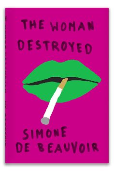 Book cover design by Peter Mendelsund. Simone de Beauvoir - The Woman Destroyed
