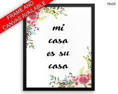 Mi Casa Es Su Casa Printed  Poster Mi Casa Es Su Casa Framed Mi Casa Es Su Casa Home Art Mi Casa Es Su Casa Home Print Mi Casa Es Su Casa #canvas #frame