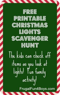 Looking at Christmas lights is more fun with specific things to look for and check off!  Cookies and Christmas music in the car would make this a fun family activity!