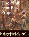"""""""This project focuses on the families who were in the area prior to 1800. Before the year 1785, Edgefield County was a part of NinetySix District, which then included a very extensive territory in the upper part of the State. In 1785 Ninety-Six was divided into the Counties of Edgefield, Abbeville, Newberry, Laurens, Union, and Spartanburg.  Parts of Edgefield later went to form Aiken (1871), Saluda (1895), Greenwood (1897), and McCormick (1916) counties."""""""