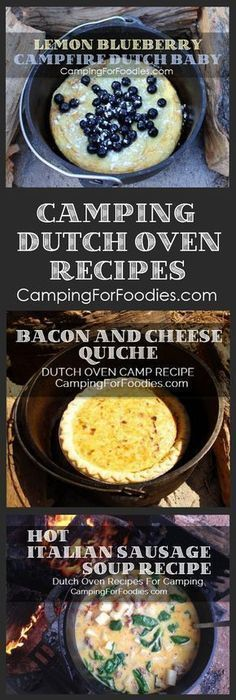 No camping trip is complete without great food! Cooking for two? Or a crowd? We've got outdoor camp meals that can be cooked in cast iron Dutch ovens using charcoal briquettes or tripods and grates over campfires. You'll love our fun and easy Dutch oven recipes for camping! We have Lemon Blueberry Topped Campfire Dutch Baby + Bacon And Cheese Quiche Dutch Oven Camping Recipe + Hot Italian Sausage Soup Dutch Oven Camping Recipe and more! #campingrecipes #campingmeals #campcooking