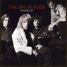 Stand Up:   The Del Fuegos were a rock group from Boston who had a few albums in the mid 1980s on Slash Records. Boston, Mass. Hit the Billboard charts in 1985. Stand Up made the charts in 1987. The Longest Day was their first album and is making it's worldwide CD debut.