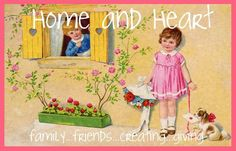 Home and Heart - vintage images