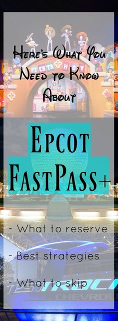 the BEST guide to Epcot FastPass+ at Disney World Disney World Florida, Disney World Parks, Disney World Vacation, Disney Cruise Line, Disney Vacations, Disney Travel, Disney Worlds, Disney Secrets, Disney World Tips And Tricks
