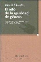 El reto de la igualdad de género : nuevas perspectivas en ética y filosofía política / Alicia H. Puleo (ed.)