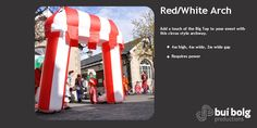 Turns the ordinary into the extraordinary. Prop Hire, Big Top, Community Events, The Ordinary, Red And White, Street Art, Arch, Outdoor Decor, Image