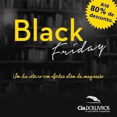 #Novidades #EspecialBlackFriday Hoje é o dia das mega ofertas para os apaixonados por livros. Aproveitem os descontos de até 80% em nossa vitrines. Vem pra Cia.!