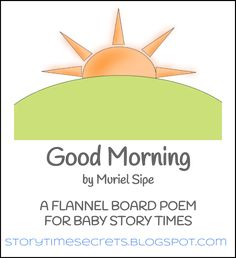 Story Time Secrets: Flannel Friday: Good Morning by Muriel Sipe
