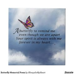 I WAIT EVERY DAY FOR MY BUTTERFLY TO COME AND I KNOW IT YOU!