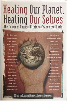 Healing our Planet, Healing Our Selves - New Knowledge Library