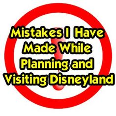 I've made most of these at Disney WORLD too - Mistakes I've Made While Planning and Visiting Disneyland