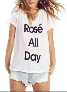Rose All Day Soft White Tshirt (FREE SHIPPING!)- Rose all day, summer tshirts…