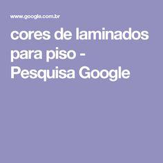 cores de laminados para piso - Pesquisa Google