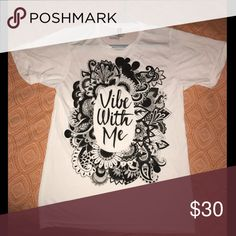 """🎉Vibe with me tee Brand new: extremely soft """"Vibe with me"""" tee. Great for lounging around, festivals, or everyday! Size: small, but could fit a medium as well (I usually wear a medium and these fit me) Electric Family Tops Tees - Short Sleeve"""