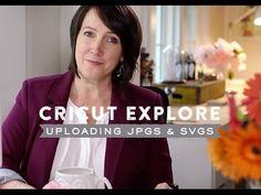 Cricut Explore: Uploading a JPG or SVG file