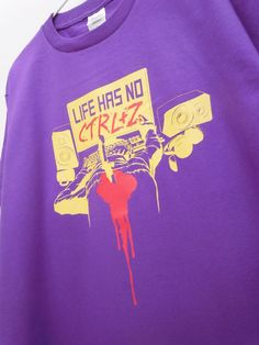 """Custom Screen Printed Short Sleeved Heavyweight Purple T-Shirt """"Life Has No CTRL+Z"""" ,Available in 150 S M L XL and XXL"""