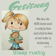 Goeie Nag, Good Night Quotes, Afrikaans, Cute Cats, Words, Garden, Amanda, Relationship, Messages