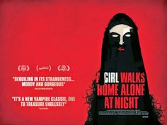A GIRL WALKS HOME ALONE AT NIGHT  A female vampire stalks the streets of a fictional Iranian city.  Click the poster for our review
