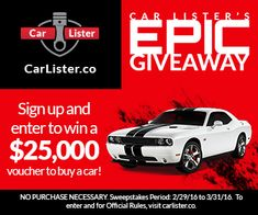 Win a $25,000 voucher to buy your next car! 100% free to enter, only at CarLister.co. New winner every month of 2016!