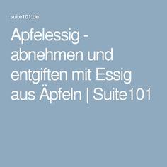 Apfelessig - abnehmen und entgiften mit Essig aus Äpfeln | Suite101