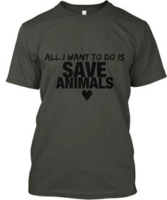 All I want to do is save animals - 100% profit goes towards local sanctuaries and the toronto pig save| Teespring