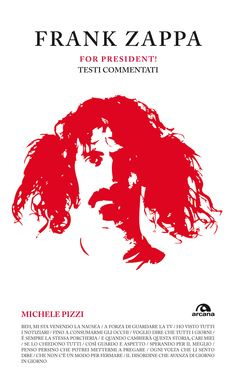 A book of commentary on the texts of the great Frank Zappa. Really well written. (Italian)