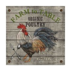 Trademark Fine Art 'Farm To Table Vintage Advertisement on Wrapped Canvas Size: H x W x D Chicken Signs, Chicken Art, Chicken Images, Chicken Humor, Rooster Art, Rooster Decor, Rooster Painting, Artist Canvas, Canvas Art
