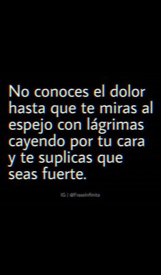 Poetry Quotes, True Quotes, Words Quotes, Sayings, Frases Instagram, Inspirational Phrases, Love Phrases, Sad Girl, Spanish Quotes