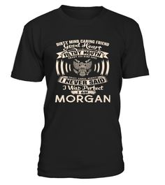 # tMORGAN front 2 .  shirt MORGAN-front-2  Original Design. tshirtMORGAN-front-2 is back . HOW TO ORDER:1. Select the style and color you want: 2. Click Reserve it now3. Select size and quantity4. Enter shipping and billing information5. Done! Simple as that!SEE OUR OTHERS MORGAN-front-2 HERETIPS: Buy 2 or more to save shipping cost!This is printable if you purchase only one piece. so dont worry, you will get yours.