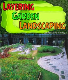 DIY Landscaping: The choices that you make as far as the flowers and other plants will affect just how your garden landscaping is laid out.  No2345-5 http://landzine.blogspot.com/2013/08/layering-garden-landscaping.html