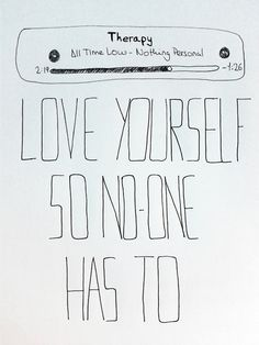 Love yourself so no one has to, they're better off without you.