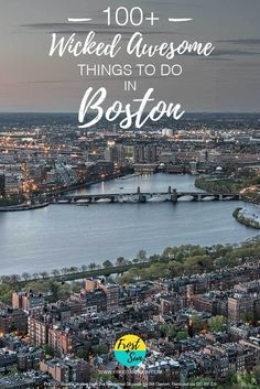 Planning a trip to Boston. I've got a list of over 100 wicked awesome things to do, from museums + tours to day trips and beyond. Pin me if you're planning a trip to Boston.