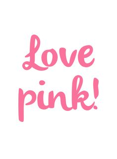 Love Pink! #quote