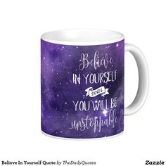 Believe In Yourself Quote Basic White Mug