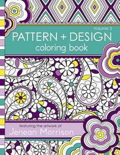 Pattern And Design Coloring Book Volume 2 By Jenean Morrison Paperback Booksamillion