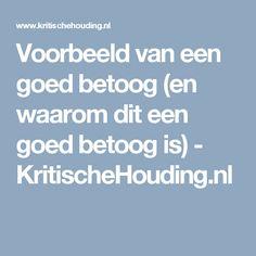Voorbeeld van een goed betoog (en waarom dit een goed betoog is) - KritischeHouding.nl