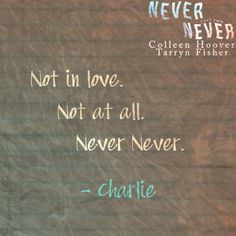 Never Never: Part Two by Colleen Hoover & Tarryn Fisher