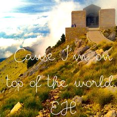 Imagine dragons - I'm on top of the world. EH. - Photo taken in Montenegro.