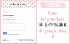 Personalización de Blogs: Blog con consejos y trucos para blogueras: Cómo personalizar un formulario de Google Docs