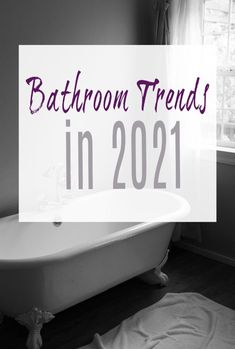 A look at the top bathroom trends in 2021 and what is going to be directing your bathroom decor and bathroom design this year. Is a bathroom makeover or renovation on the cards for you?  #bathroom #bathroomdesign #bathroommakeover
