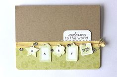 Tiny Tags Revisited - Welcome To The World Card by Heather Nichols for Papertrey Ink (April Pretty Cards, Cute Cards, Tiny Tags, Alphabet Stamps, Craft Day, Ink Stamps, Card Maker, Handmade Baby, Baby Cards