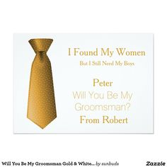 Will You Be My Groomsman Gold & White Tie 5x7 Paper Invitation Card