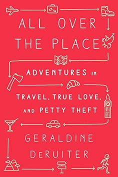 All Over The Place –  Geraldine DeRuiter