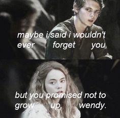 Yeah, Wendy, what the hell! Wendy Peter Pan, Peter Pan 2003, Peter Pan Movie, Peter Pan Ouat, Peter Pans, Strong Quotes, Real Quotes, Change Quotes, Quotes Quotes