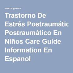 Trastorno De Estrés Postraumático En Niños Care Guide Information En Espanol