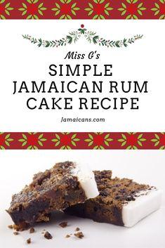 Miss G's Simple Jamaican Rum Cake Recipe - aka Jamaican Christmas Cake or Jamaican Fruit Cake - Christmas in Jamaica - Jamaican Fruit Cake, Jamaican Desserts, Jamaican Recipes, Jamaican Dishes, Jamaican Cuisine, Dark Fruit Cake Recipe, Rum Fruit Cake, Christmas Fruit Cake Recipe, Fruit Cakes