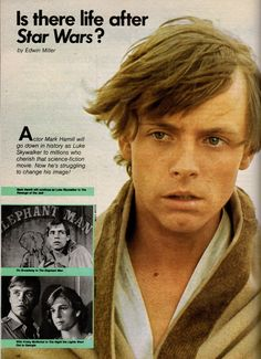"This was a fun article to run across. It says ""Actor Mark Hamill will go down in history as Luke Skywalker to millions who cherish that science-fiction movie. Now he's struggling to change his image.""  Funny that nearly 40 years later, he's still doing Star Wars!!!  Found this in the Dec. 1981 issue of Seventeen magazine."