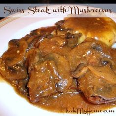 Swiss Steak with Mushrooms - That's My Home